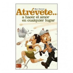 ATREVETE... A HACER EL AMOR...