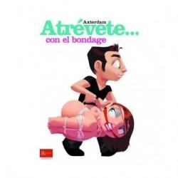 ATREVETE... CON EL BONDAGE
